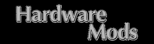 Hardware Mods